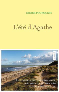 « L'Été d'Agathe » de Didier Pourquery (Grasset) - Tous ces livres qui font le buzz - Elle