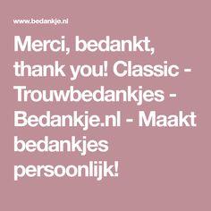 Merci, bedankt, thank you! Classic - Trouwbedankjes - Bedankje.nl - Maakt bedankjes persoonlijk!
