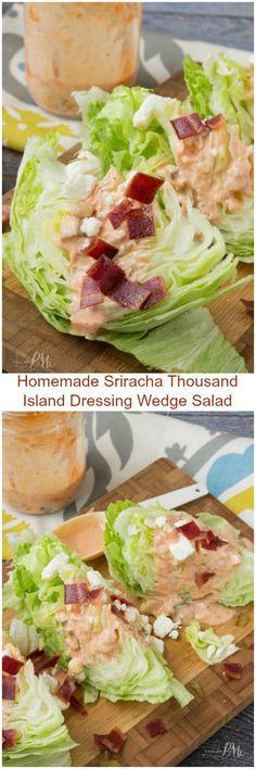 Homemade Sriracha Thousand Island Dressing Wedge Salad » Call Me PMc