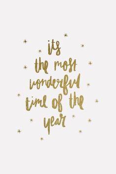 É o momento mais maravilhoso do ano.