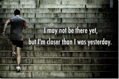 Closer than I was yesterday quotes quote fitness workout motivation exercise motivate workout motivation exercise motivation fitness quote fitness quotes workout quote workout quotes exercise quotes food# Sport Motivation, Fitness Motivation, Fitness Workouts, Fitness Quotes, Weight Loss Motivation, Motivation Quotes, Exercise Motivation, Daily Motivation, Workout Exercises