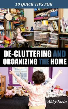 10 Quick Tips for De-cluttering and Organizing the Home (Quick Tips for Urban Mamas Living in Small Spaces)