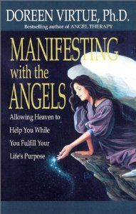Amazon.com: Manifesting with the Angels (9781401901431): Doreen Virtue: Books
