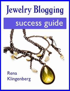 Jewelry Blogging Success Guide Getting a New Jewelry Business Off the Ground