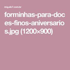forminhas-para-doces-finos-aniversarios.jpg (1200×900)