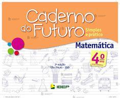 CADERNO-DO-FUTURO-MATEMATICA-4ANO-PROFESSOR-001 Thing 1, Google Drive, Education, Gabriel, Homeschooling, Internet, Study, Teaching Math, Math Teacher