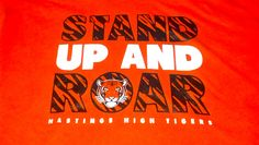 Hastings High School Tigers - Stand Up And Roar - Hastings, NE - t-shirt - design - screen print - Kearney, NE - Shirt Shack
