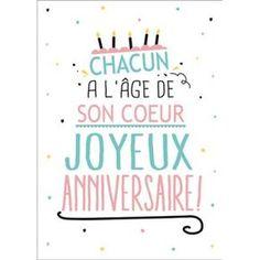 Carte postale message Anniversaire Chacun à l'age de son coeur - Papeterie L'Atelier Chez Soi