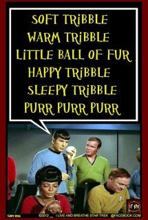 Stay calm and sing Soft Tribble...