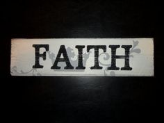 Hand Painted Wood Faith Sign by KLKDesignsLLC on Etsy, $30.00