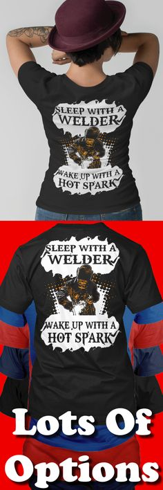 Welders Shirt: Are You A Welder? Wear Funny Welding Shirts? Great Welders Gift! Lots Of Sizes & Colors. Like Welder Shirts, Funny Welding T-shirts, Welding Sayings? Strict Limit Of 5 Shirts! Treat Yourself & Click Now! https://teespring.com/FP78-985