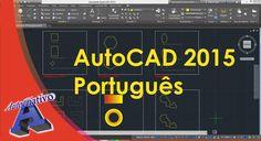 AutoCAD 2015 Português - Aula 09/15 - Nível Básico - Autocriativo