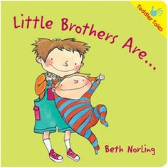 Little Brothers Are... for children age 1 - 4 earned the Notable Australian Children's Books award. Also available in Spanish.