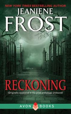 Title: Reckoning Series: The Night Huntress (Novella [Originally appeared in the anthology Unbound] Author: Jeaniene Frost Publ. Jeaniene Frost, Little Free Libraries, Free Library, Library Ideas, Horror Show, I Love Reading, Paranormal Romance, Book Nooks, Romance Books