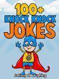 Free Kindle Book -  [Humor & Entertainment][Free] Books for Kids: 100+ Knock Knock Jokes for Kids (Funny Jokes for Kids): Funny Jokes - Kids Jokes - Funny Jokes for Kids - Knock Knock Jokes (Knock Knock Joke Series)