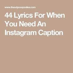Here are 44 lyrics you can use as captions -Jesi Selfie Captions Lyrics, Lyrics For Selfies, Insta Captions For Selfies, Captions Sassy, Selfie Quotes, Short Captions For Selfies, Breakup Captions, Rap Captions, Artsy Captions