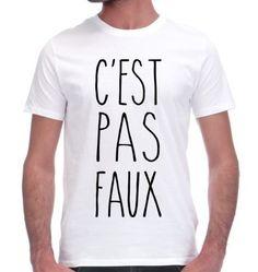 http://www.monsieurtshirt.com/6849/t-shirt-c-est-pas-faux.jpg