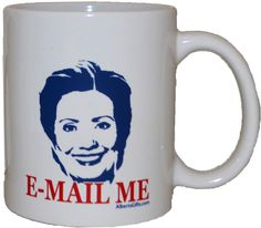 Email Me Hillary Clinton Coffee Mug: This mug is a great way to show your support this election. Gadgets And Gizmos, Cool Gadgets, Ice Pop Maker, Star Wars Light Saber, Unusual Things, Funny Coffee Mugs, Geek Girls, Grumpy Cat, Gag Gifts