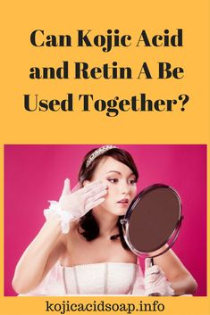 Can Kojic Acid and Retin A Be Used Together? Diy Skin Care, Skin Care Tips, Oily Skin, Sensitive Skin, Kojic Acid, Lighten Skin, Healthy Skin Care, Skin Care Remedies, Best Anti Aging
