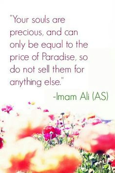The price of your souls are nothing less than paradise:)