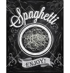 Spaghetti poster chalk vector - by anna42f on VectorStock®