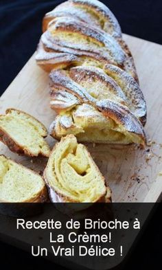 Brioche Recipe with Cream! A true delight – Breakfast Enjoy ! Easy Desserts, Dessert Recipes, Cooking Box, Brioche Recipe, Brunch, Pan Bread, I Love Food, Caramel Apples, Deserts