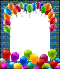 Happy Birthday Transparent PNG Frame with Balloons Happy Birthday Wishes Photos, Happy Birthday Frame, Birthday Frames, Happy Birthday Messages, Happy Birthday Greetings, Happy Birthday Banners, Birthday Cards, Birthday Photo Frame, Birthday Background