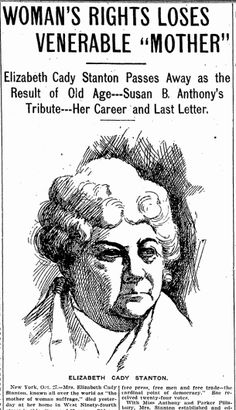 "A newspaper article and illustration about the pioneering women's rights activist Elizabeth Cady Stanton, published in the Denver Post (Denver, Colorado), 27 October 1902. Read more on the GenealogyBank blog: ""Elizabeth Cady Stanton, Jackie Robinson & Rosa Parks Obituaries."" http://blog.genealogybank.com/elizabeth-cady-stanton-jackie-robinson-rosa-parks-obituaries.html"