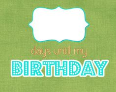 birthday countdown printable