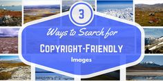 How to search for copyright-friendly images. Tutorials for searching Creative Commons, Google Image Search, and Flickr. Great guide for students & teachers.