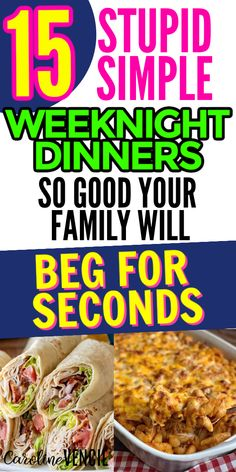 If you are tired of cooking the same ol thing week after week, check out this list. These are 15 stupid simple dinners that are so darn good your family will BEG for seconds. #easyweeknightdinners #weeknightfamilydinners #easyfamilydinners #simplefamilydinners #weeknightmealplans Easy Family Dinners, Fast Dinners, Cheap Dinners, Easy Weeknight Dinners, Quick Meals, 15 Minute Dinners, Fast Easy Dinner, Dinner On A Budget, Cooking On A Budget