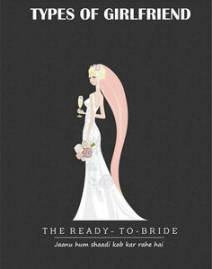 The Ready To Bride Types of #girlfriend  #GFRIEND #gftweet #factsnotfear #fact