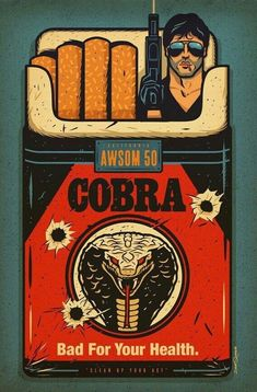 """Cobra - Movie Poster Sylvester Stallone --- Dave Quiggle """"Bad For Your Health"""" Print Stallone Cobra, Bon Film, Alternative Movie Posters, Movie Poster Art, Taxi Driver, Arte Pop, Cool Posters, Rocky Balboa, Illustrations And Posters"""