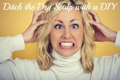 Ditch your #dryscalp with a simple #diy and learn the difference between dry scalp and dandruff!