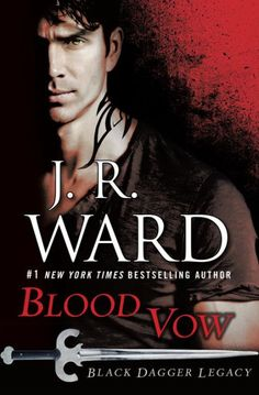 "'Blood Vow' [Black-Dagger Legacy - bk #2] — by: JR Ward ! An Original Spin-Off series set in the world of the 'Black-Dagger Brotherhood' continues : ""When a brooding Vampire Warrior in-training teams up with a quick-witted Aristocrat to solve a deadly mystery, the only thing more dangerous than their mission is their undeniable attraction …"" *Pub Date: 6 Dec 2016 ! * @ BN.com — NOOK !"