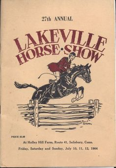 Like our old Happy Day Horse Show Covers 1964 Lakeville Horse Show Paul Brown