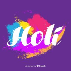 Holi, Festival T Shirts, Neon Signs, Design, Backgrounds, Amor, Authors, Spring, Pintura