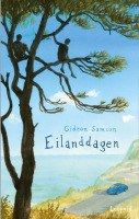 Mijn recensie over Gideon Samson – Eilanddagen | http://www.ikvindlezenleuk.nl/2016/07/gideon-samson-eilanddagen/