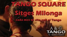 Every month your date with Tango in Sitges ! Cada mes tu cita con el Tango en Sitges !