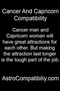 capricorn man dating a cancer woman Capricorn cancer compatibility and capricorn cancer horoscope - astrological compatibility and love match for capricorn woman & cancer man, capricorn man & cancer woman.