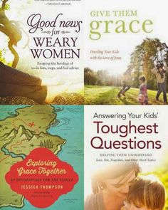 while you're getting your read on, enjoy this magical book bundle from author jessica thompson!  1)exploring grace together 2)answering your kids toughest questions  3)give them grace 4) good news for weary women.