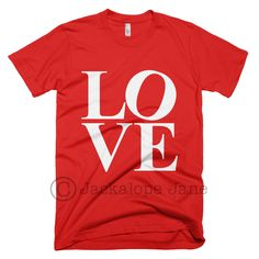 Our most popular Valentine's design!  This shirt is red printed on white.  Also available in kids sizes!