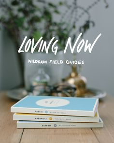 "The Fresh Exchange -- Loving Now: WILDSAM Field Guides | ""These guides are designed to help readers discover genuine experiences, include interviews with locals, and unearth true urban heritage."" 