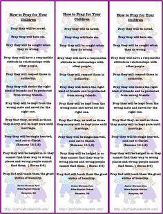 Free printable bookmark on how to pray for your children.  Keep this in your Bible or in a book you are reading and pray often for your childen.  Good idea.