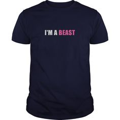 I'm A Beast Great Gift For Any Bodybuilder T-Shirts, Hoodies. BUY IT NOW ==►…