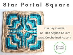 Try Overlay Crochet with Star Portal Afghan Square Pattern – Crochet Instinct Crochet Pillow Pattern, Crochet Mandala Pattern, Granny Square Crochet Pattern, Crochet Squares, Crochet Granny, Crochet Stitches, Free Crochet, Crochet Patterns, Granny Squares