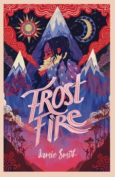 Frostfire by Jamie Smith Best Book Covers, Beautiful Book Covers, Book Cover Art, Book Cover Design, Children's Book Illustration, Graphic Design Illustration, Buch Design, Design Design, Cool Books