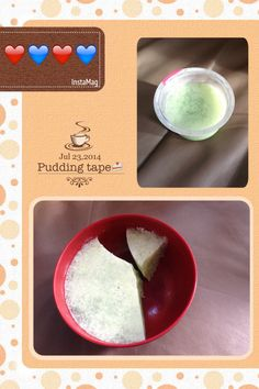 Pudding tapeee...