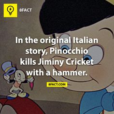 Dans l'histoire d'origine italienne, Pinocchio tue Jiminy Cricket avec un marteau. / In the original Italian story, Pinocchio kills Jiminy Cricket with a hammer. 8 Facts, Movie Facts, Wtf Fun Facts, True Facts, Funny Facts, Random Facts, Jiminy Cricket, Right In The Childhood, My Childhood