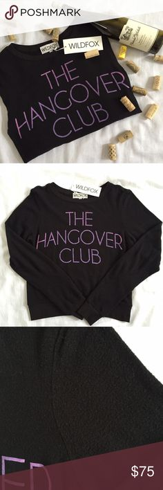 🆕 WILDFOX Hangover club sweatshirt The perfect sweatshirt after a night of FUN! Brand new and never worn but last picture shows natural piling of sweatshirt material. Measurements: 19 in bust, 22 in length, 28.5 in arm length Wildfox Tops Sweatshirts & Hoodies